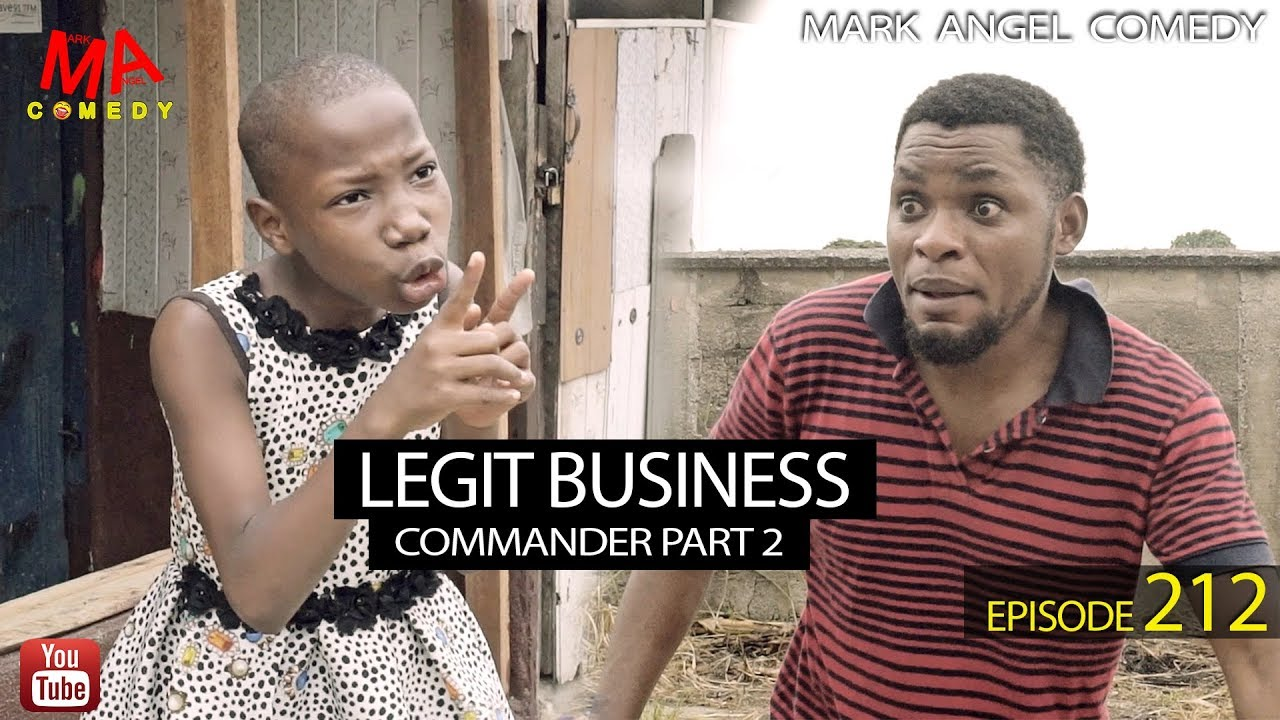 LEGIT BUSINESS – Mark Angel Comedy [Episode 212]