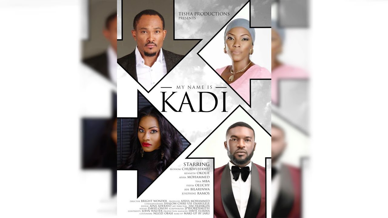 my name is kadi nollywood movie
