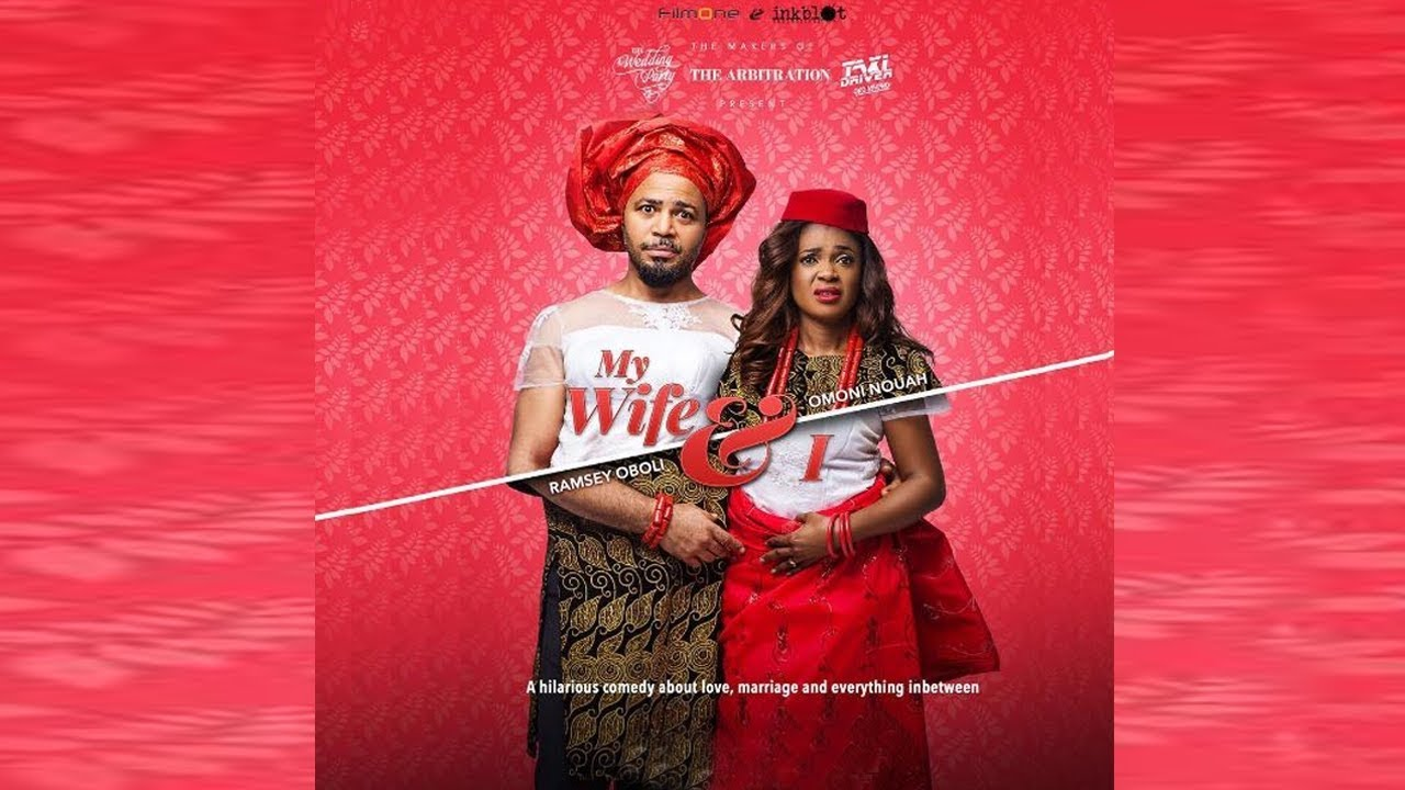 my wife and i nollywood movie 20