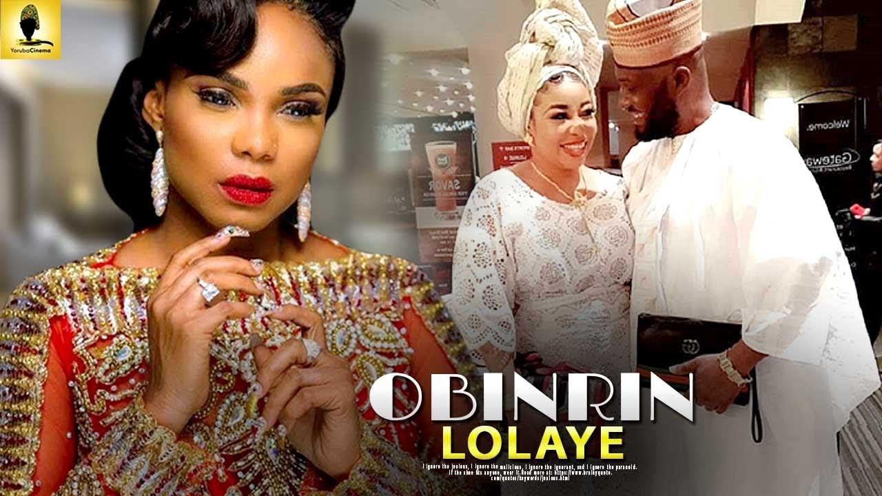 obinrin lolaye yoruba movie 2019