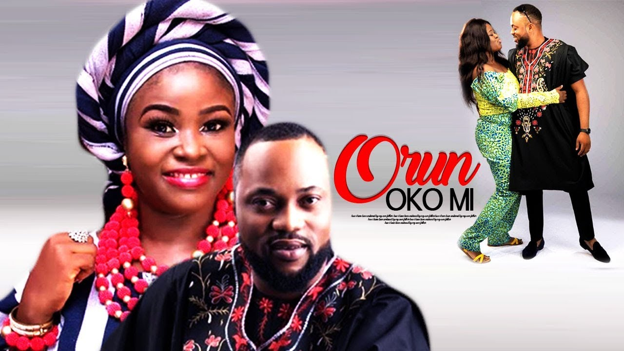 orun oko mi yoruba movie 2019