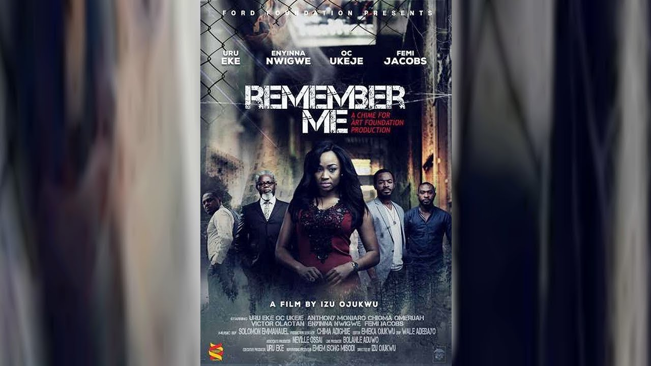 REMEMBER ME – Latest Nollywood Movie 2019