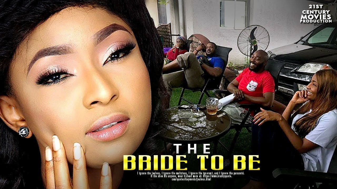 the bride to be nollywood movie