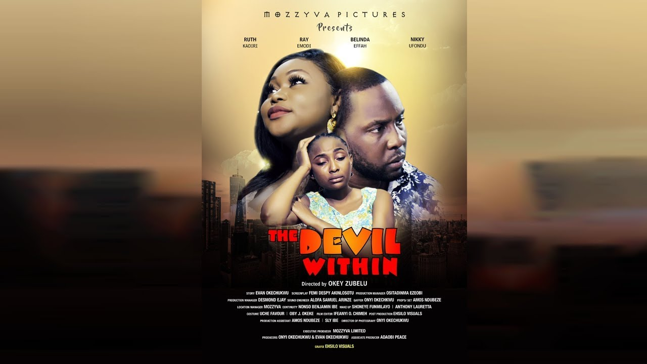 THE DEVIL WITHIN 2 – Nollywood Movie 2019