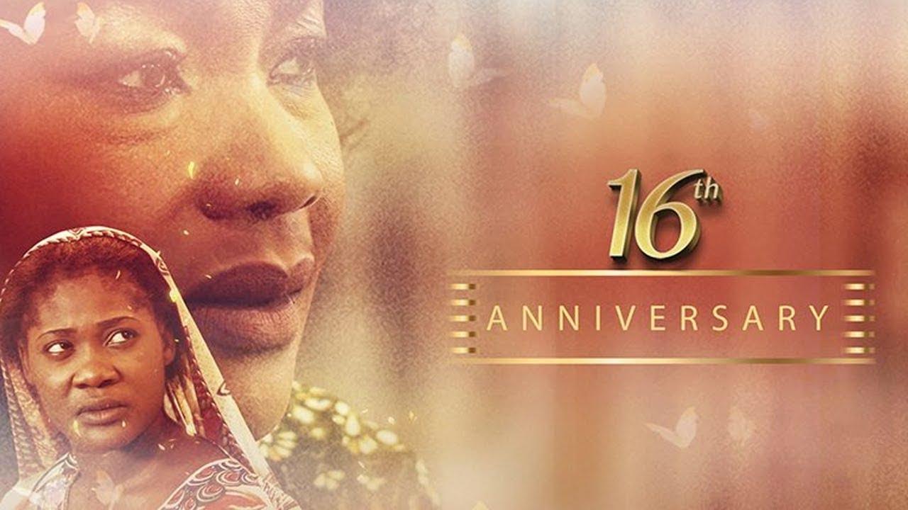 16th anniversary nollywood movie