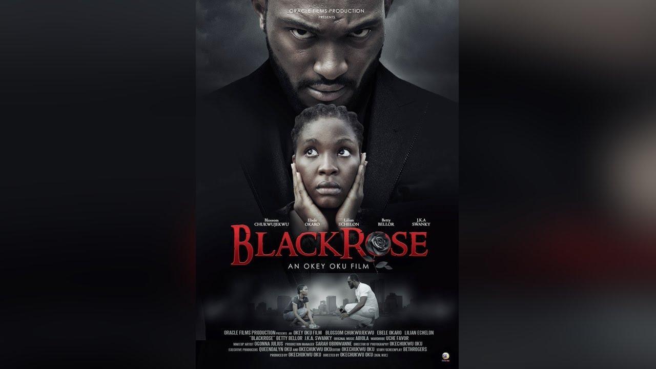 blackrose nollywood movie 2019 m