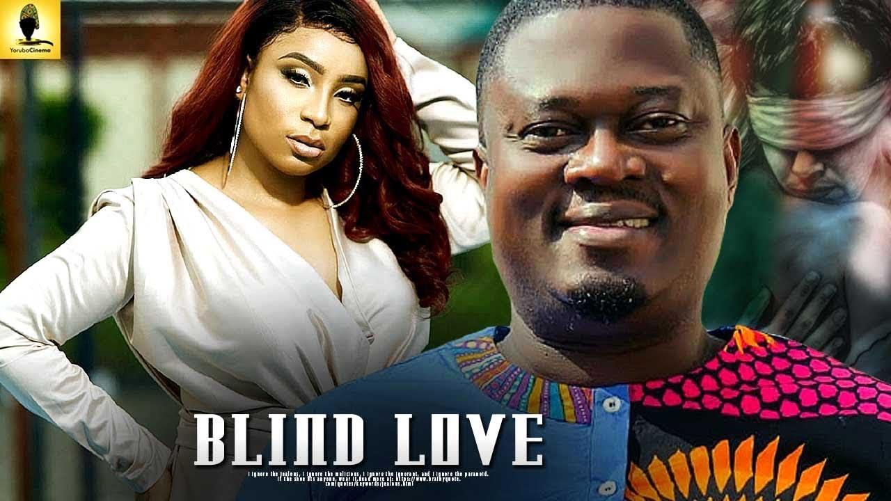 blind love yoruba movie 2019 mp4