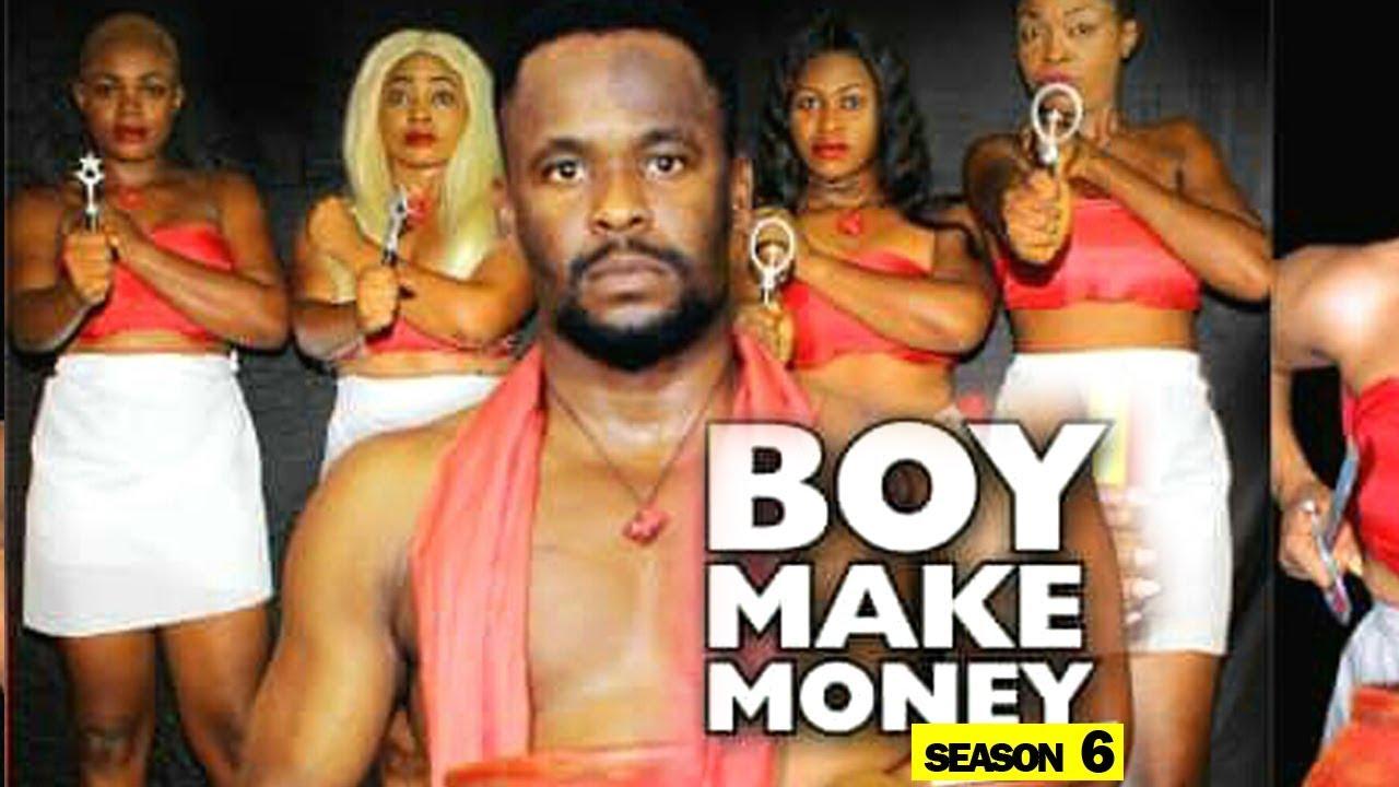 boy make money season 6 nollywoo