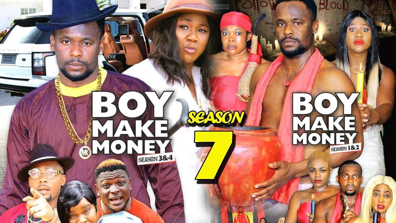boy make money season 7 nollywoo