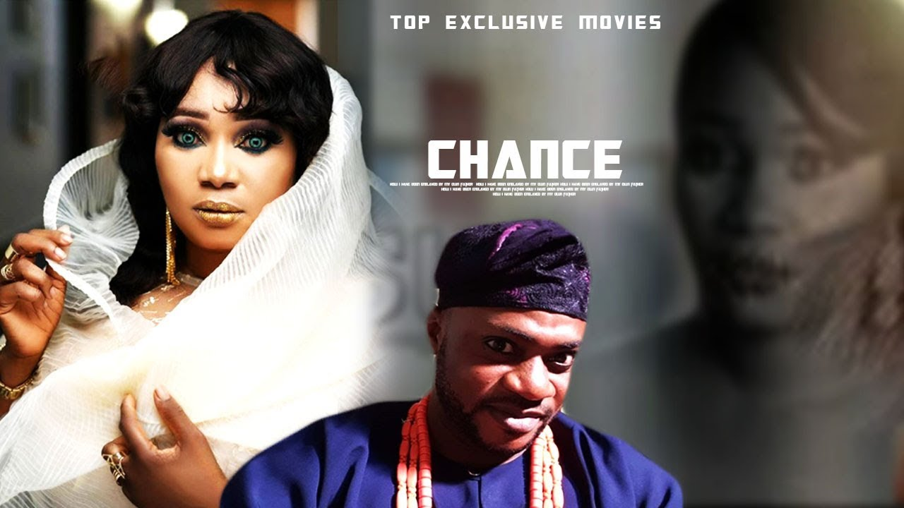 chance yoruba movie 2019 mp4 hd