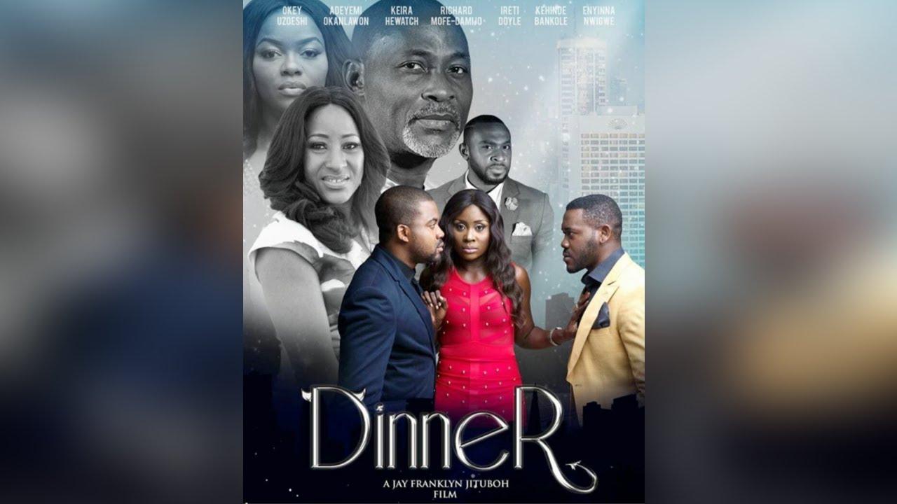 dinner nollywood movie 2019 mp4