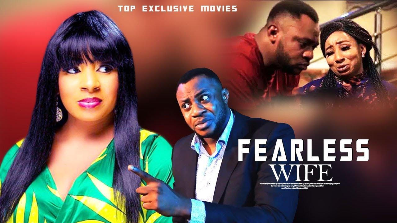 fearless wife yoruba movie 2019