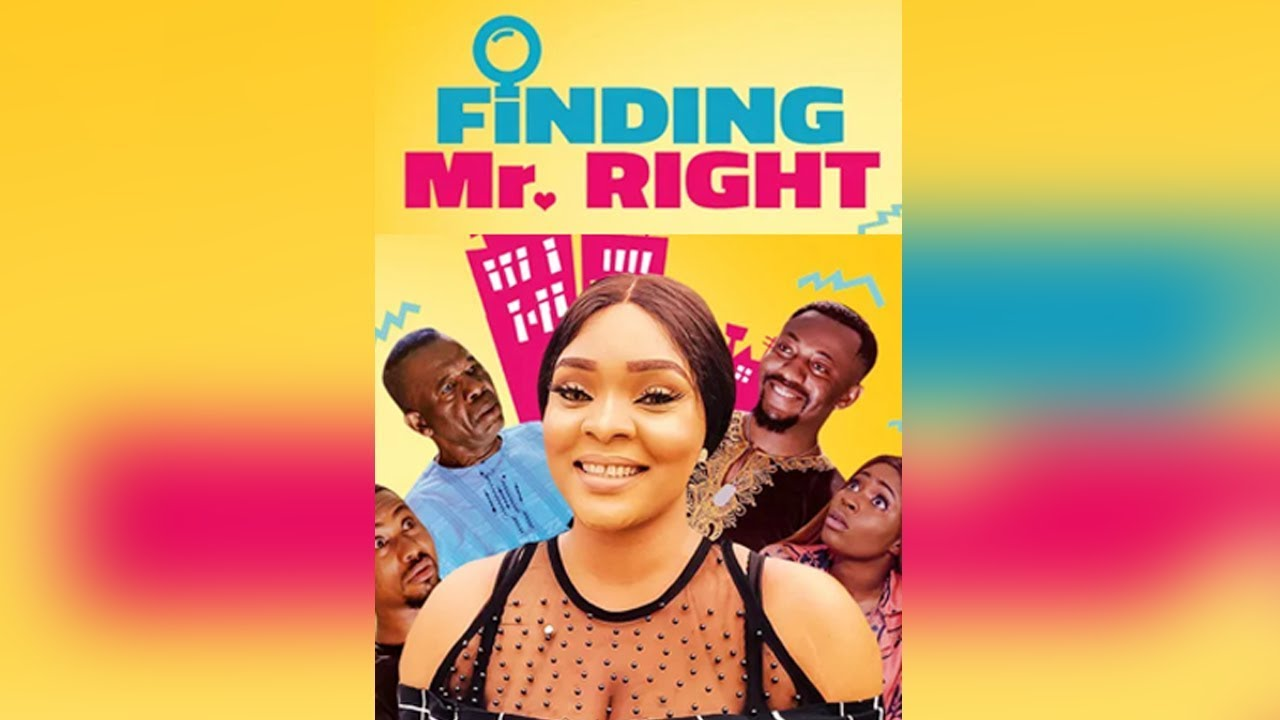 finding mr right nollywood movie