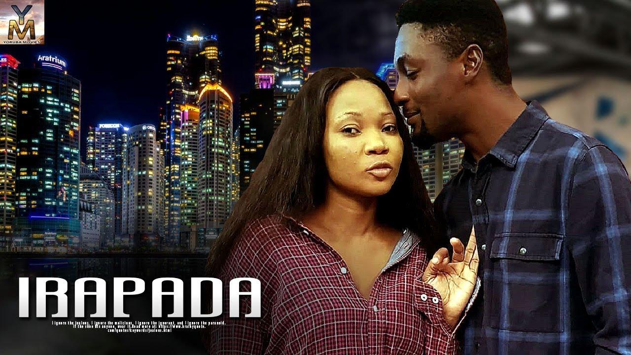 irapada yoruba movie 2019 mp4 hd