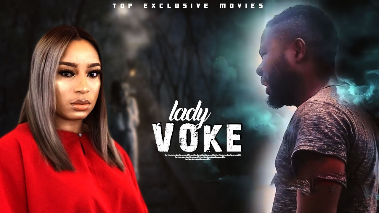 lady voke yoruba movie 2019 mp4