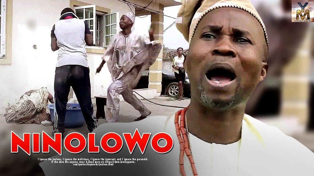 ninolowo yoruba movie 2019 mp4 h