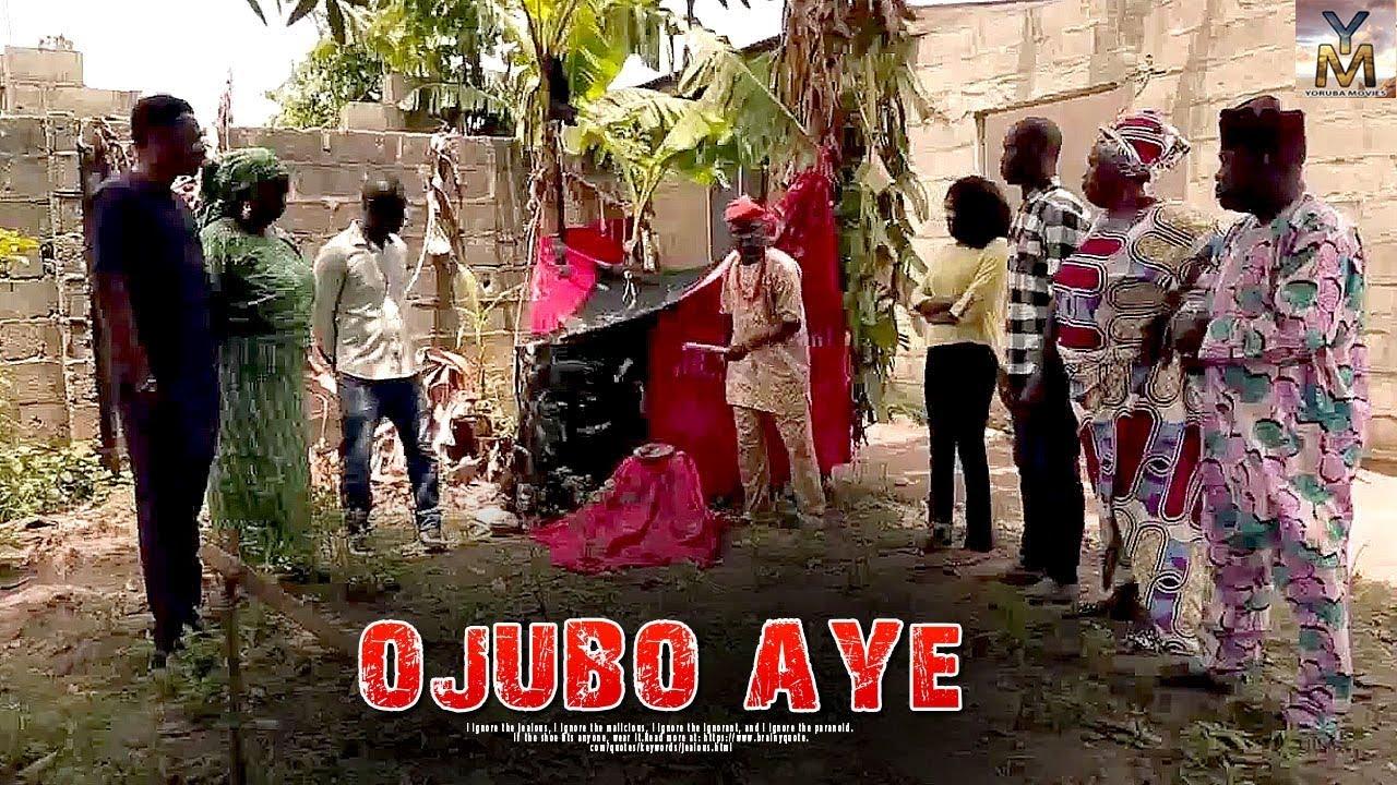 ojubo aye yoruba movie 2019 mp4