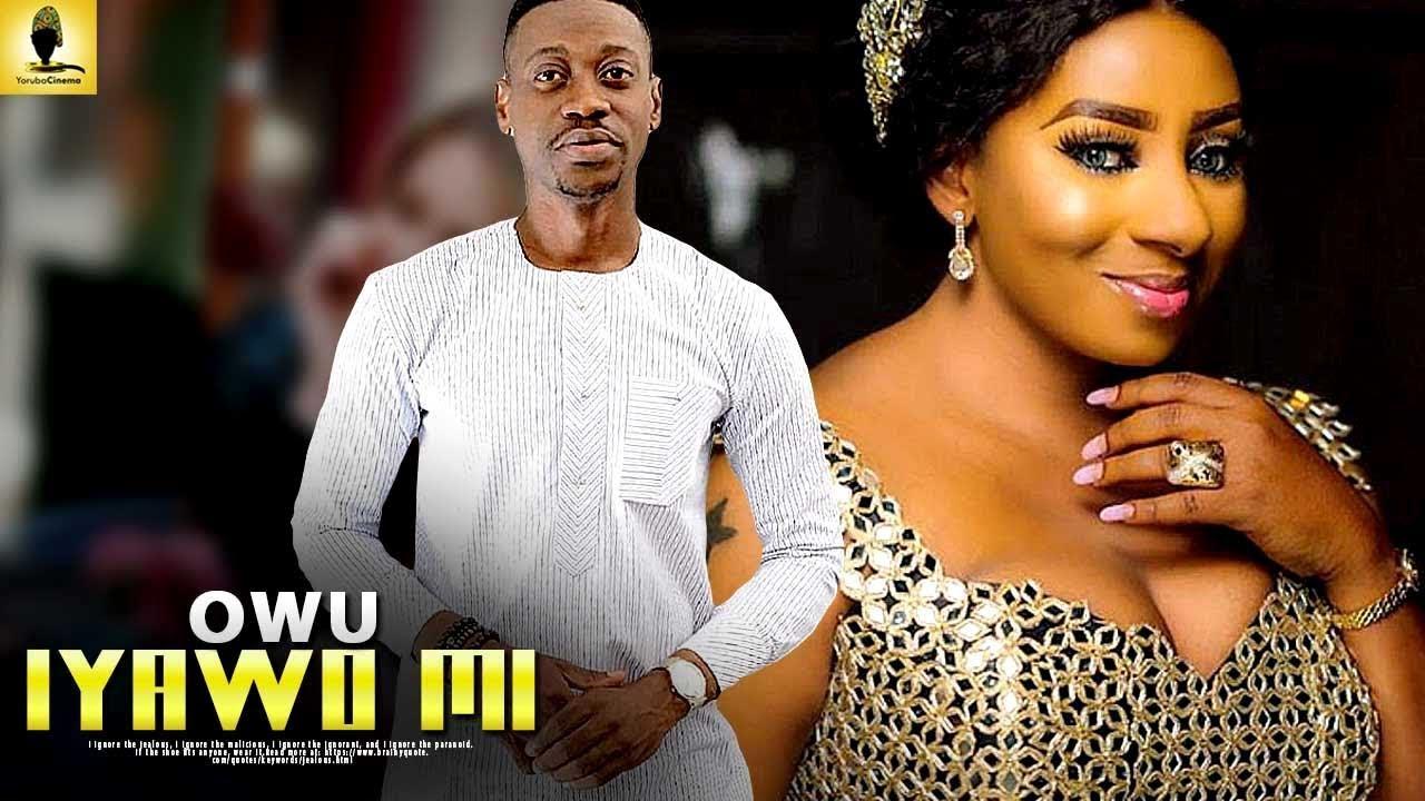owu iyawo mi yoruba movie 2019 m
