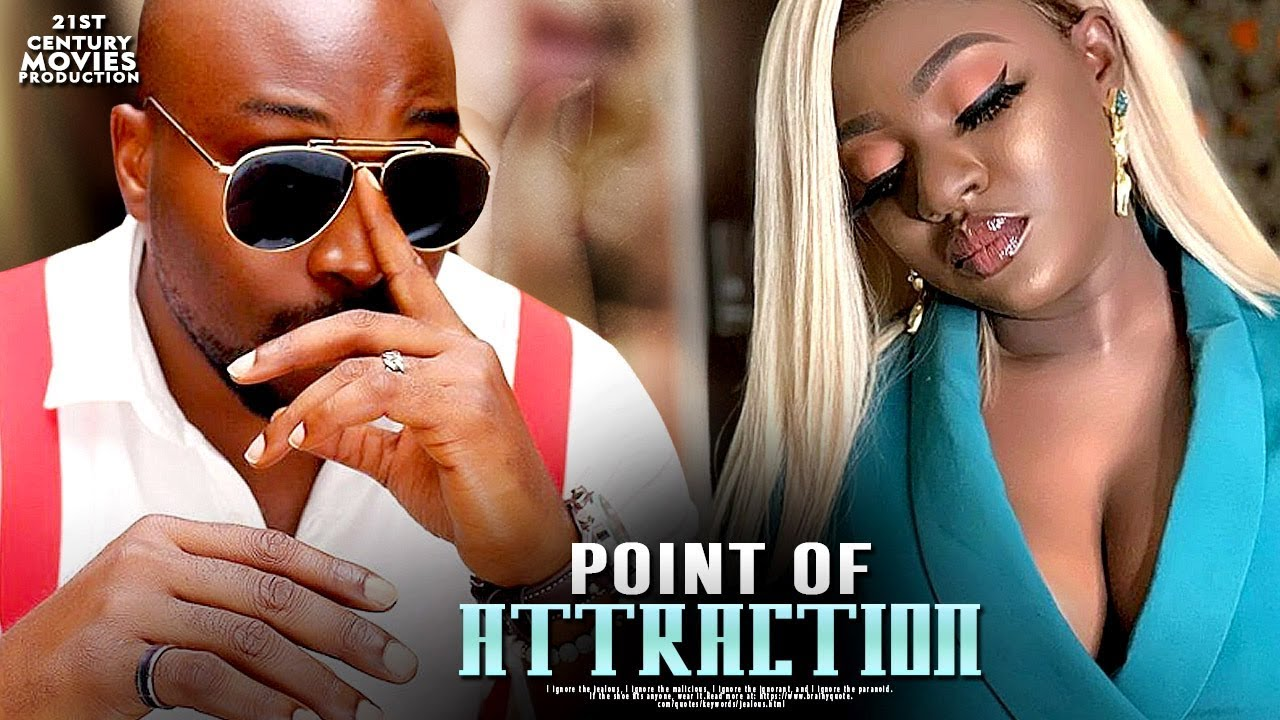 point of attraction nollywood mo