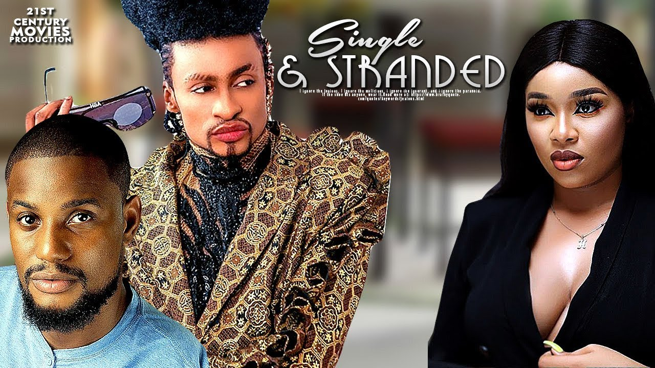 single and stranded nollywood mo