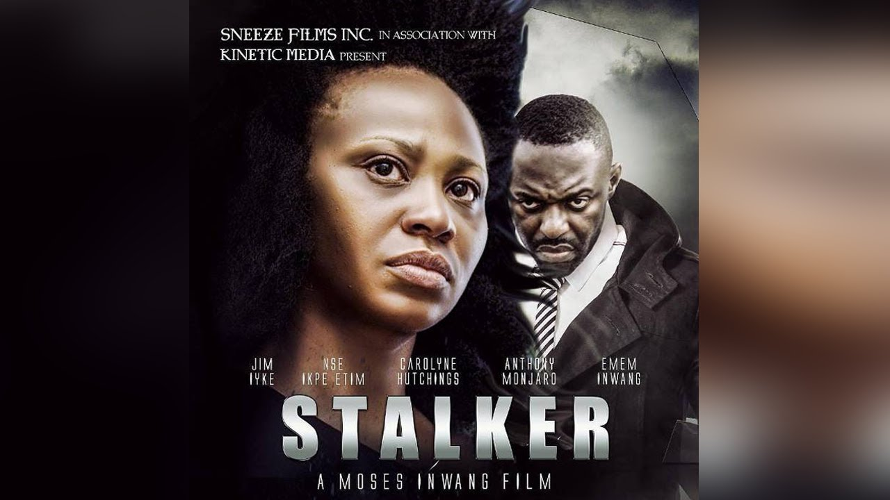 stalker nollywood movie 2019 mp4
