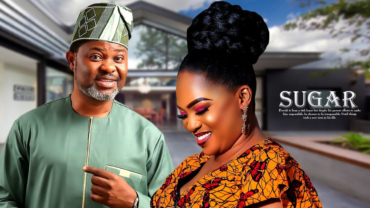 sugar yoruba movie 2019 mp4 hd d