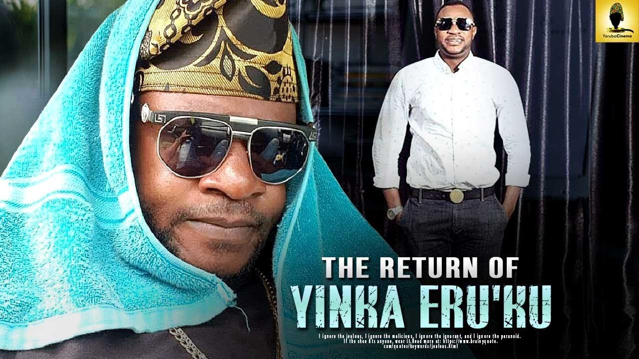 the return of yinka eruku yoruba