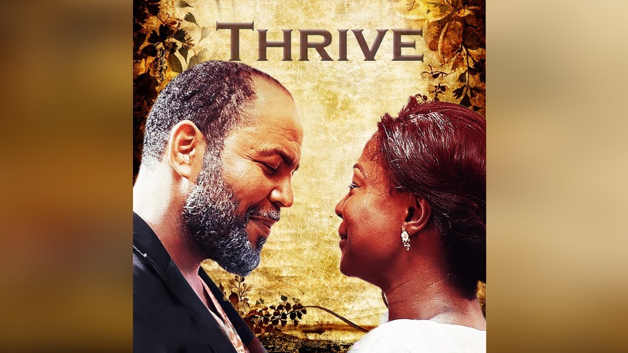 thrive nollywood movie 2019 mp4