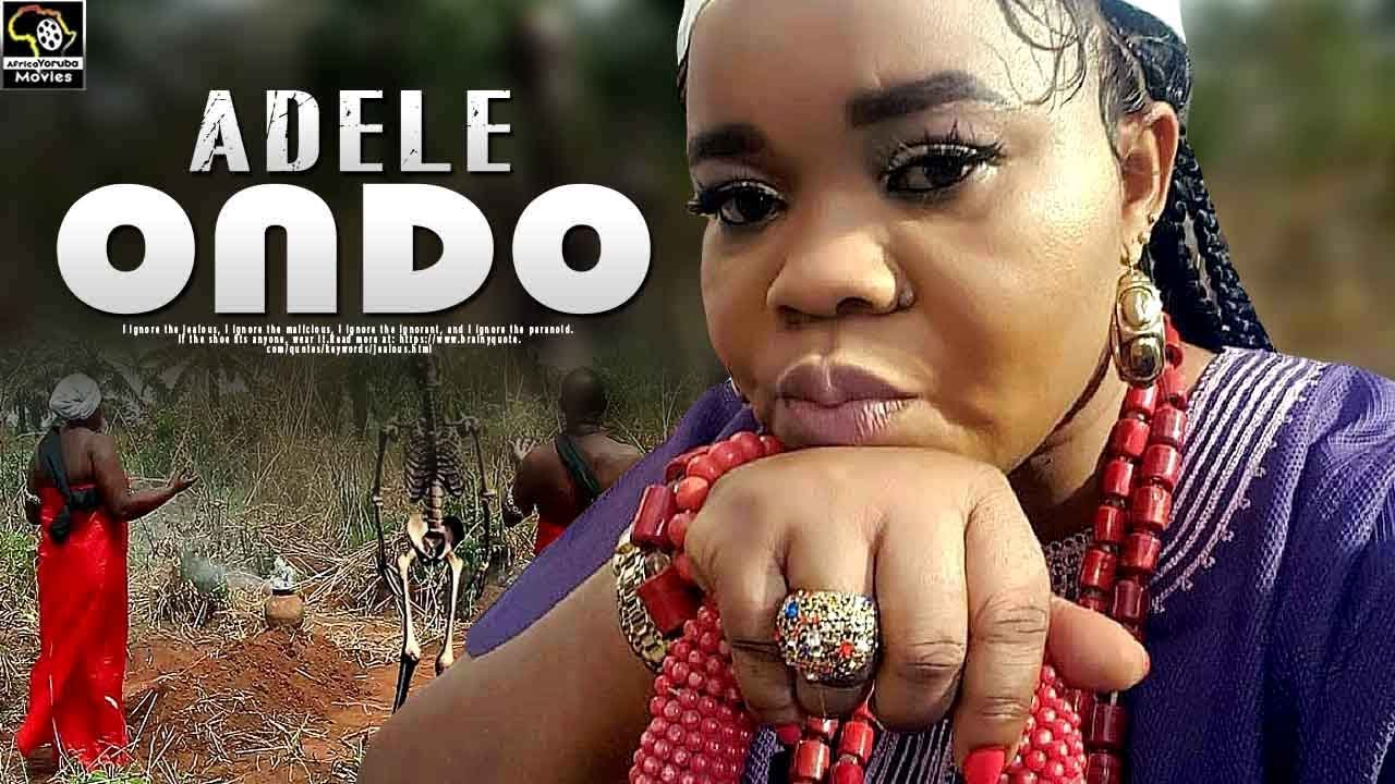 adele ondo yoruba movie 2019 mp4