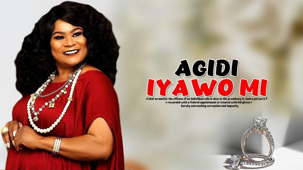 agidi iyawo mi yoruba movie 2019
