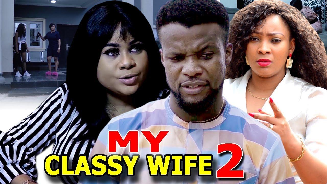 classy wife season 2 nollywood m