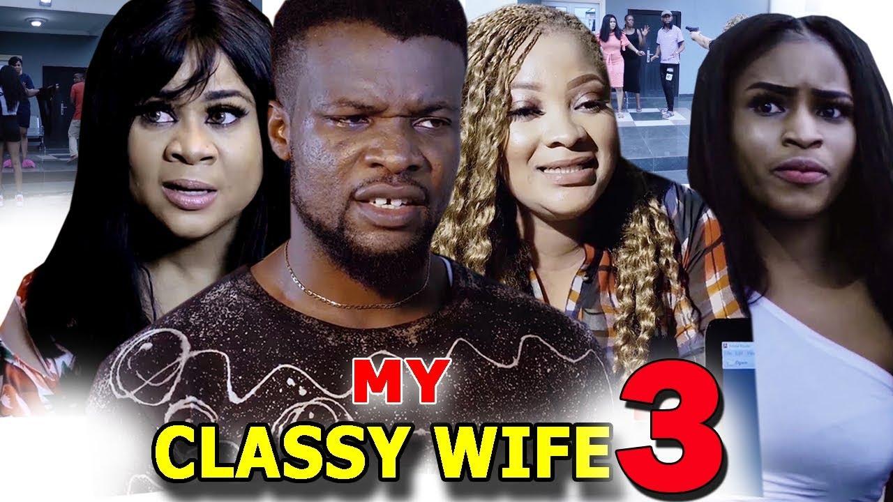 classy wife season 3 nollywood m