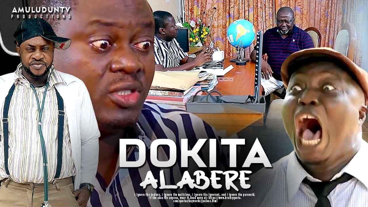 dokita alabere yoruba movie 2019