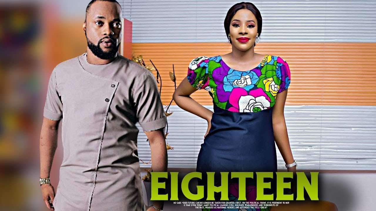 eighteen yoruba movie 2019 mp4 h
