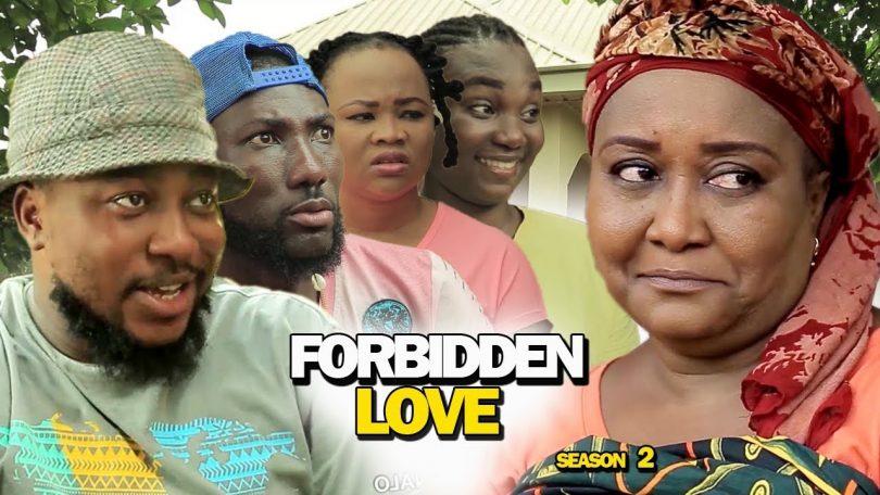 forbidden love season 2 nollywoo