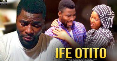 ife otito yoruba movie 2019 mp4