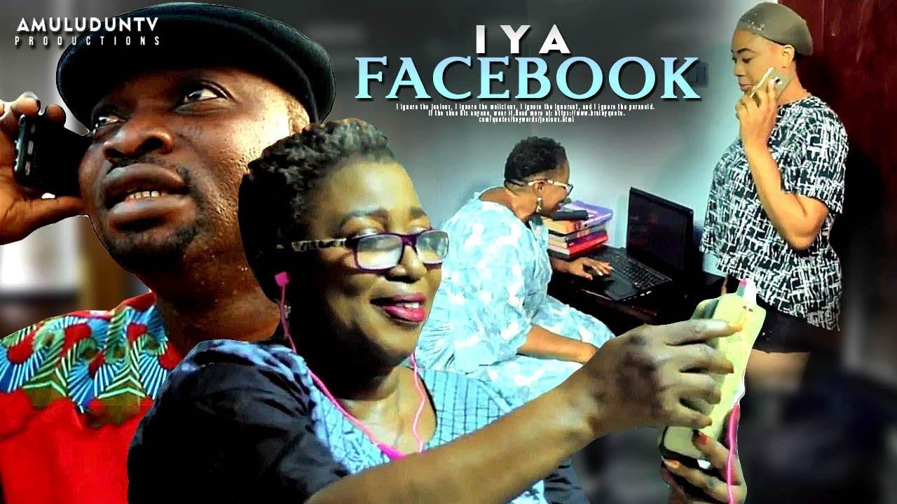 iya facebook yoruba movie 2019 m