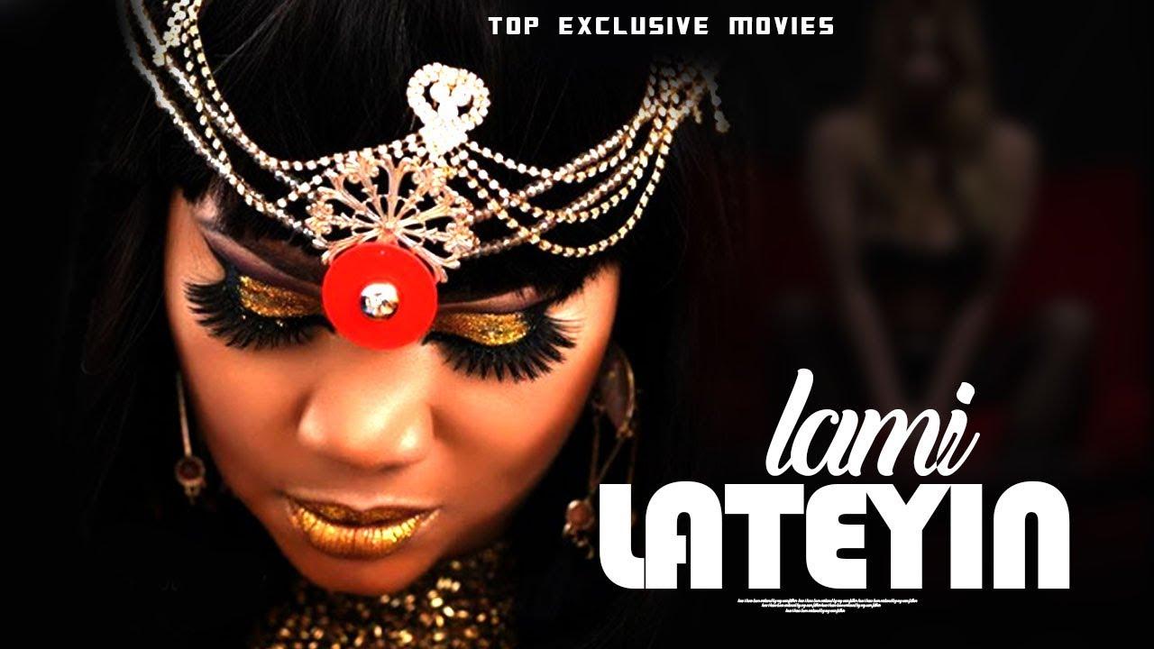 lami lateyin yoruba movie 2019 m