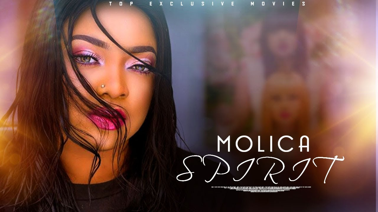 molica spirit yoruba movie 2019