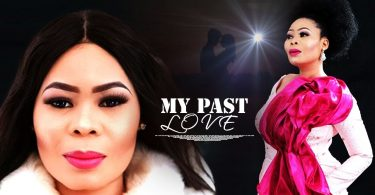 my past love yoruba movie 2019 m