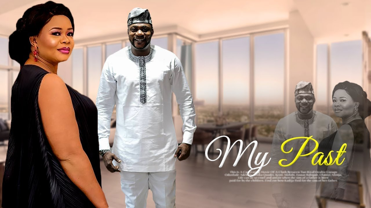 my past yoruba movie 2019 mp4 hd