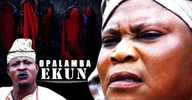 opalamba ekun yoruba movie 2019