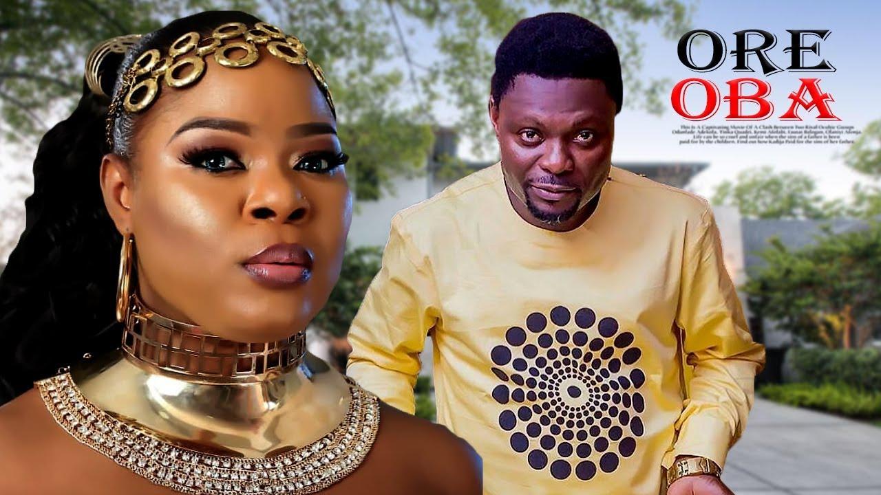 ore oba yoruba movie 2019 mp4 hd