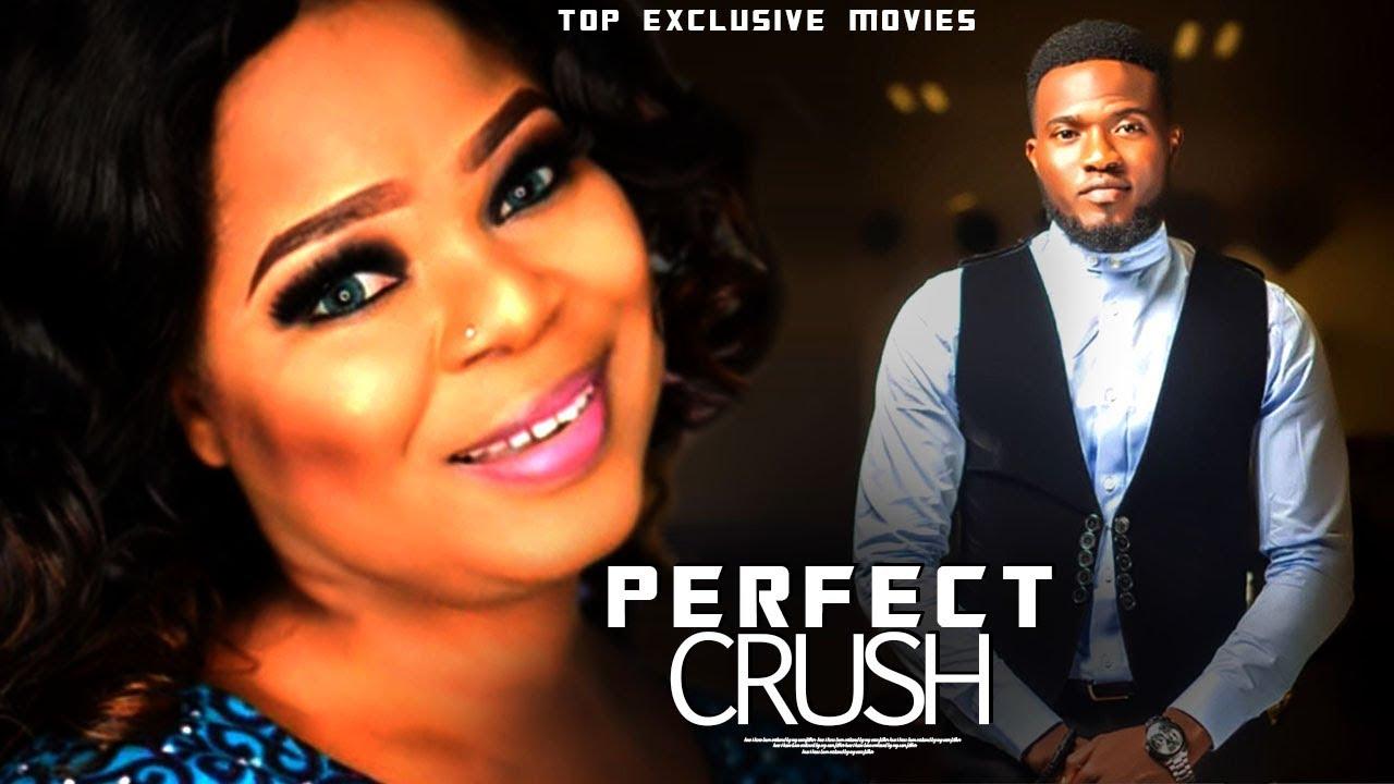 perfect crush yoruba movie 2019