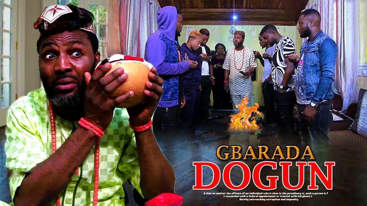 gbarada dogun yoruba movie 2019