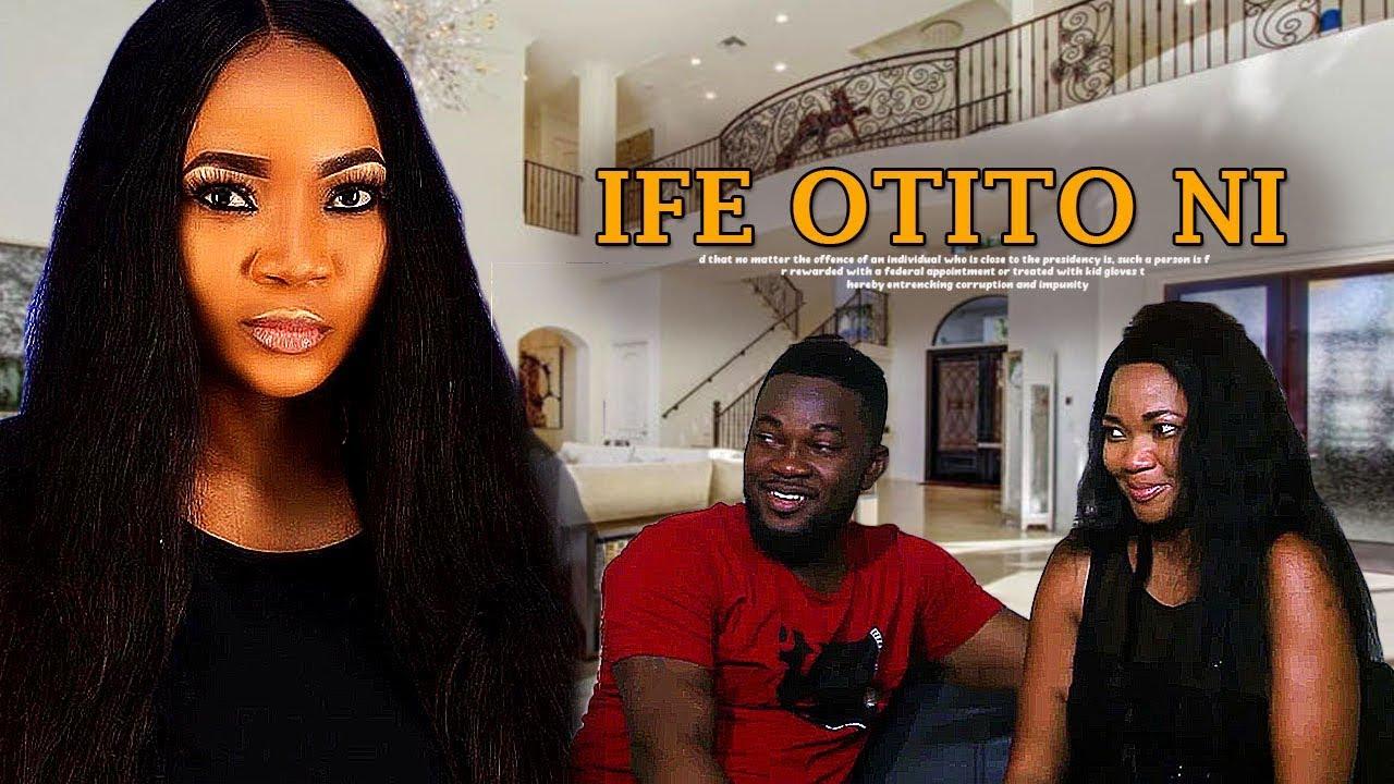 ife otito ni yoruba movie 2019 m