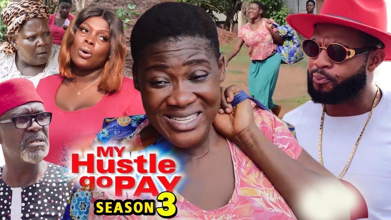 my hustle go pay season 3 nollyw