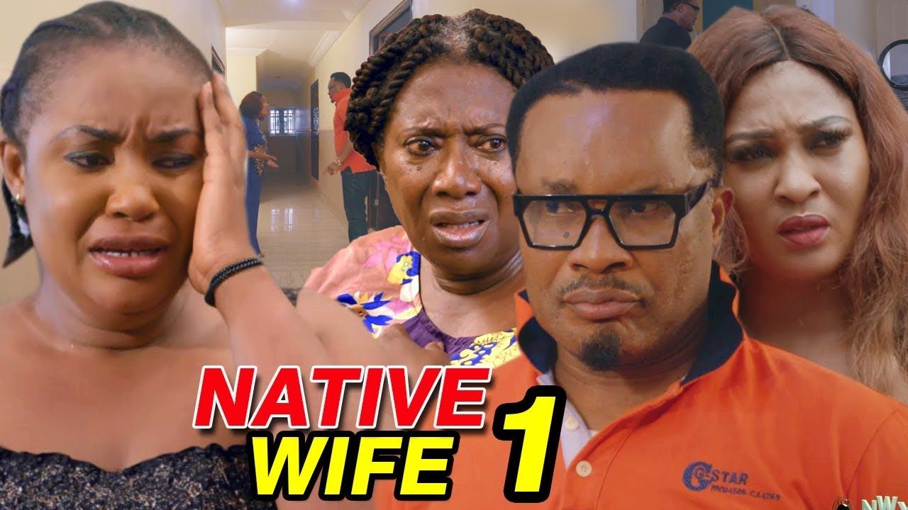 native wife season 1 nollywood m