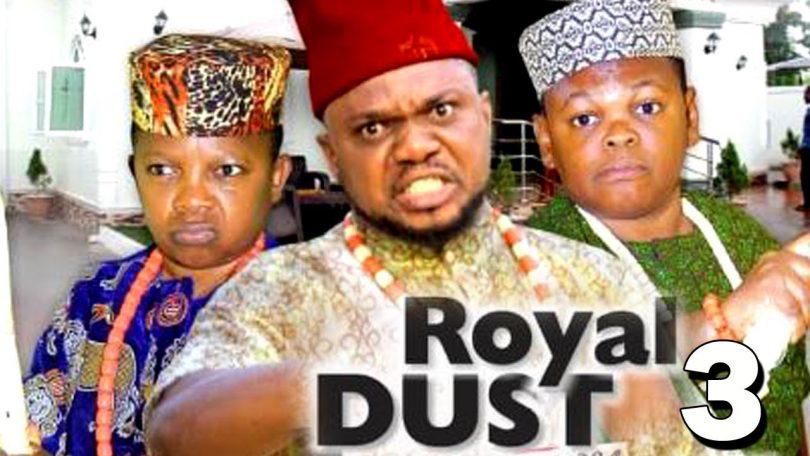 royal dust season 3 nollywood mo
