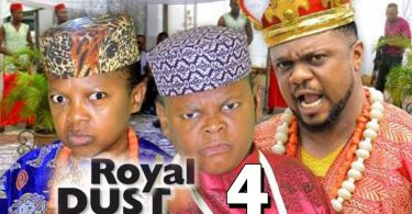 royal dust season 4 nollywood mo